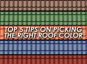 Top 5 Tips on Picking the Right Roof Color