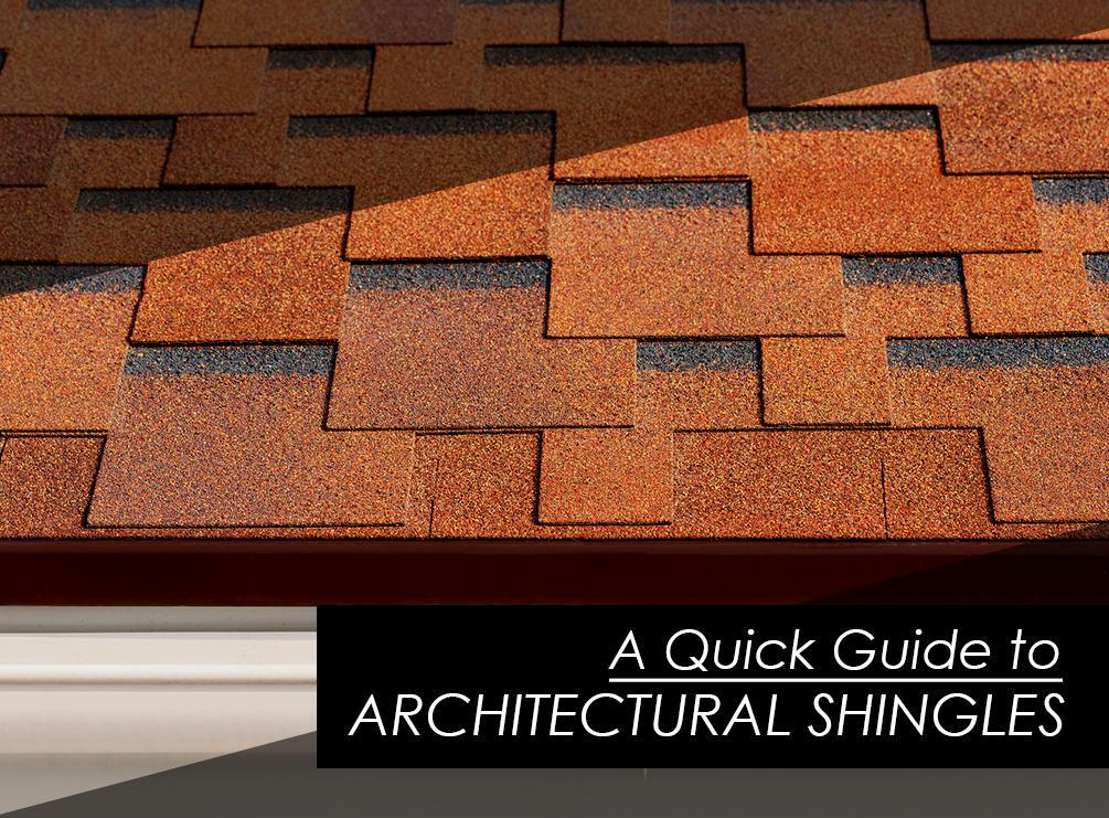 A Quick Guide To Architectural Shingles