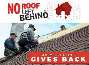 No Roof Left Behind: Arry's Roofing Gives Back