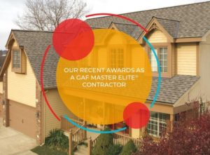 Our Recent Awards as a GAF Master Elite® Contractor