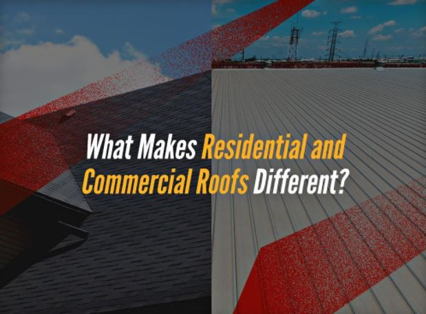 What Makes Residential and Commercial Roofs Different?